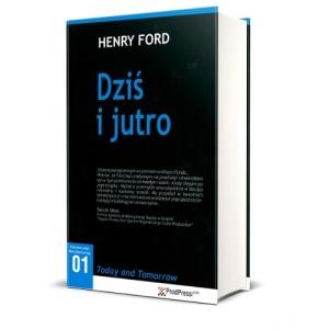 Dziś i jutro, Henry Ford, Today and Toorrow wydanie polskie