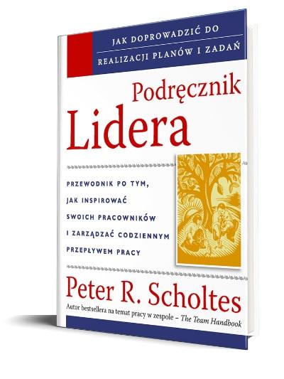 Podręcznik Lidera, The Leader's Handbook, Scholtes