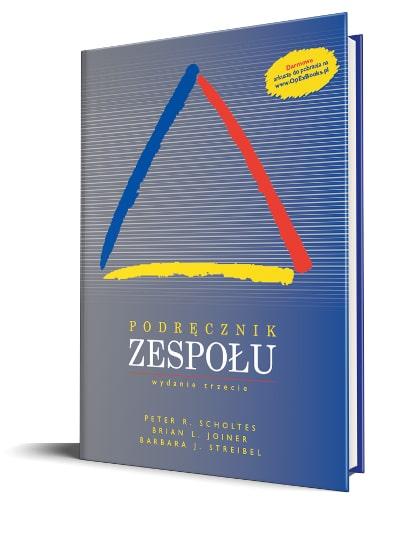 Podręcznik Zespołu, The Team Handbook, Scholtes, Joiner, Streibel